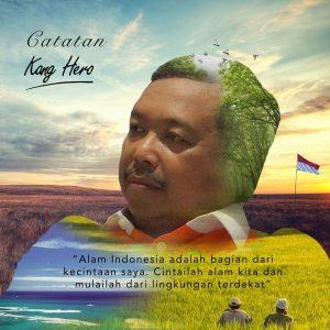 "#CatatanKangHero ""Kebhinekaan Alam Indonesia"""